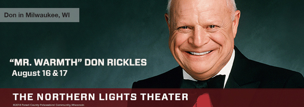DonRickles_NorthernLights_Milwaukee_WithText